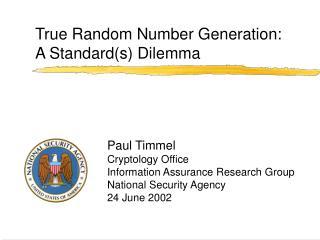 True Random Number Generation:  A Standard(s) Dilemma