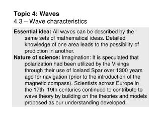 Topic 4: Waves 4.3 – Wave characteristics