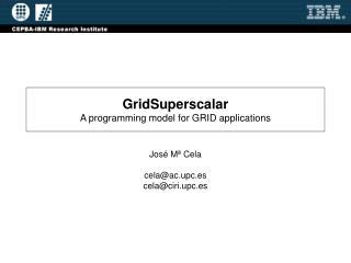 GridSuperscalar A programming model for GRID applications