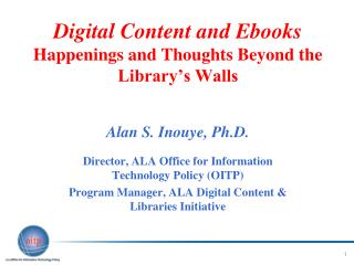 Digital Content and Ebooks Happenings and Thoughts Beyond the Library's Walls