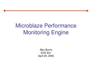 Microblaze Performance Monitoring Engine