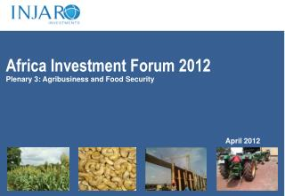 Plenary 3: Agribusiness and Food Security