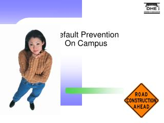 Default Prevention  On Campus