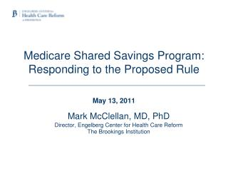 Medicare Shared Savings Program: Responding to the Proposed Rule