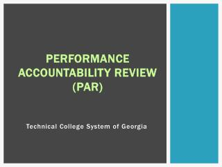 Performance Accountability Review  (PAR)