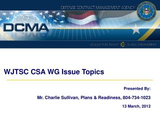 WJTSC CSA WG Issue Topics