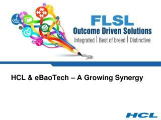 HCL & eBaoTech – A Growing Synergy