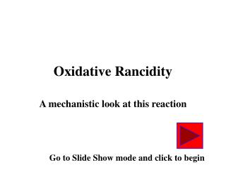 Oxidative Rancidity