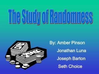 The Study of Randomness