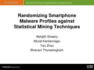 Randomizing Smartphone Malware Profiles against Statistical Mining Techniques