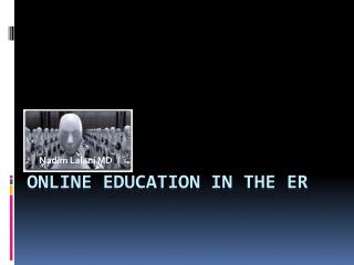 Online Education in the ER