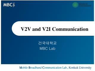 V2V and V2I Communication