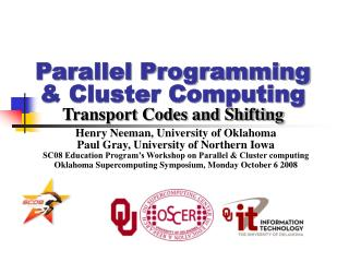 Parallel Programming & Cluster Computing Transport Codes and Shifting