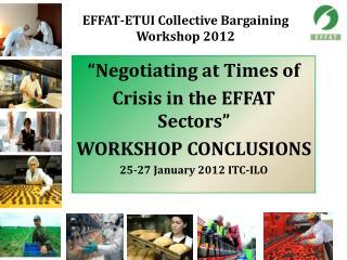 EFFAT-ETUI Collective Bargaining Workshop 2012