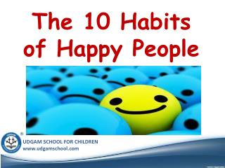 The 10 Habits of Happy People