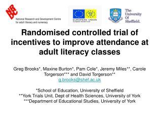 Randomised controlled trial of incentives to improve attendance at adult literacy classes