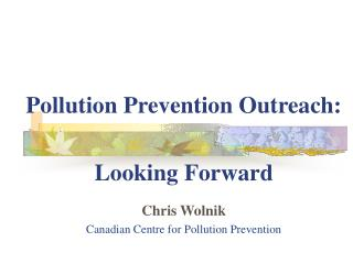 Pollution Prevention Outreach: