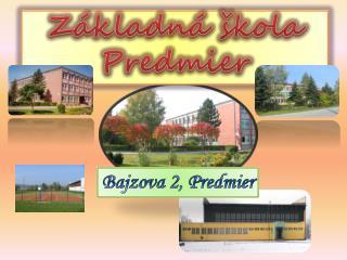 Základná škola Predmier