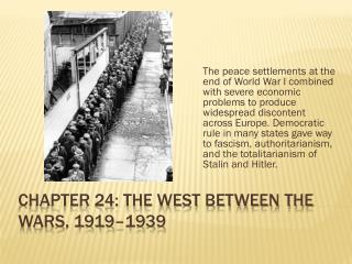 Chapter 24: The West Between the Wars, 1919–1939