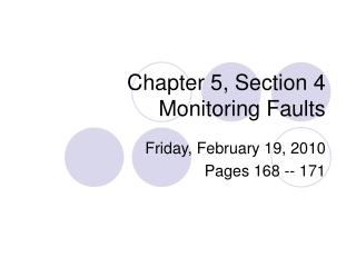 Chapter 5, Section 4 Monitoring Faults