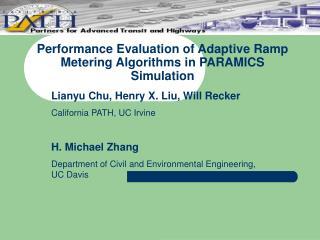 Performance Evaluation of Adaptive Ramp Metering Algorithms in PARAMICS Simulation