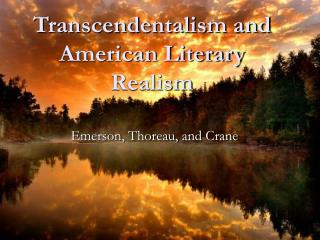 Transcendentalism and American Literary Realism