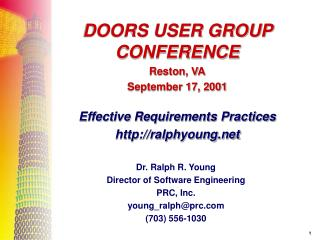 Dr. Ralph R. Young Director of Software Engineering PRC, Inc. young_ralph@prc (703) 556-1030