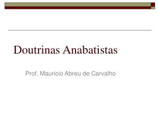 Doutrinas Anabatistas