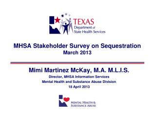 MHSA Stakeholder Survey on Sequestration March 2013