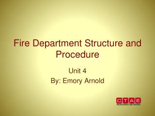 Fire Department Structure and Procedure