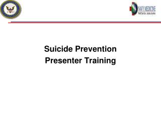 Suicide Prevention Presenter Training