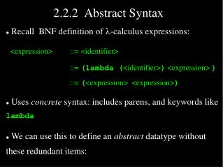 2.2.2  Abstract Syntax