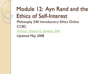 Module 12:  Ayn Rand and the Ethics of Self-Interest