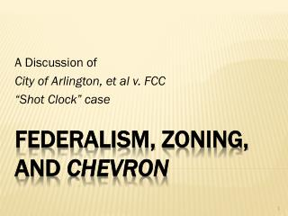 Federalism, Zoning, and  Chevron