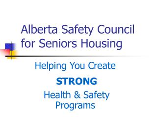 Alberta Safety Council for Seniors Housing
