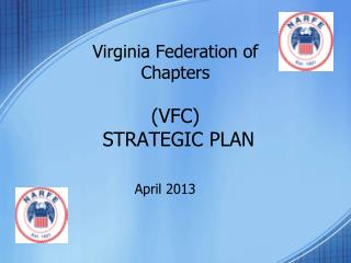 Virginia Federation of Chapters (VFC)  STRATEGIC PLAN