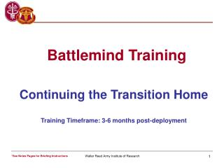 Continuing the Transition Home Training Timeframe: 3-6 months post-deployment