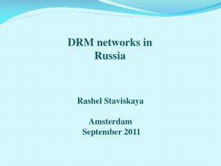 DRM networks in Russia