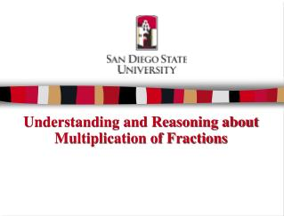 Understanding and Reasoning about Multiplication of Fractions