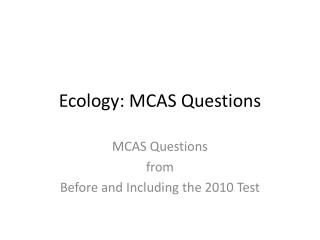Ecology: MCAS Questions