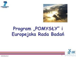 """Program """"POMYSŁY"""" i Europejska Rada Badań"""