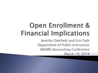 Open Enrollment & Financial Implications
