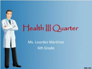 Health III Quarter