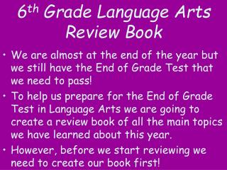6 th  Grade Language Arts Review Book