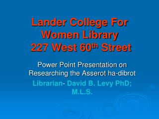 Lander College For Women Library  227 West 60 th  Street