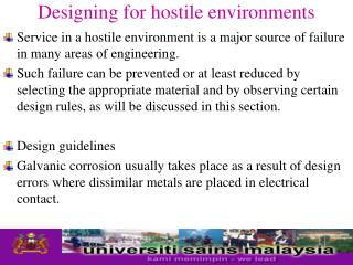 Designing for hostile environments