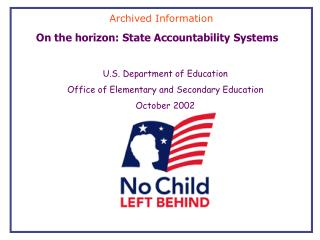 On the horizon: State Accountability Systems