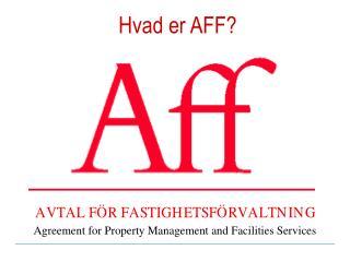 Hvad er AFF?