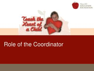Role of the Coordinator