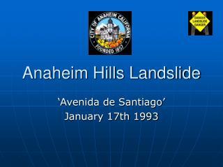 Anaheim Hills Landslide